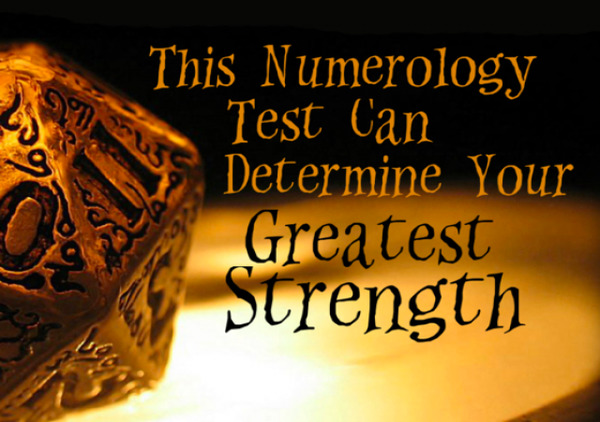 This Numerology Test Can Determine Your Greatest Strength